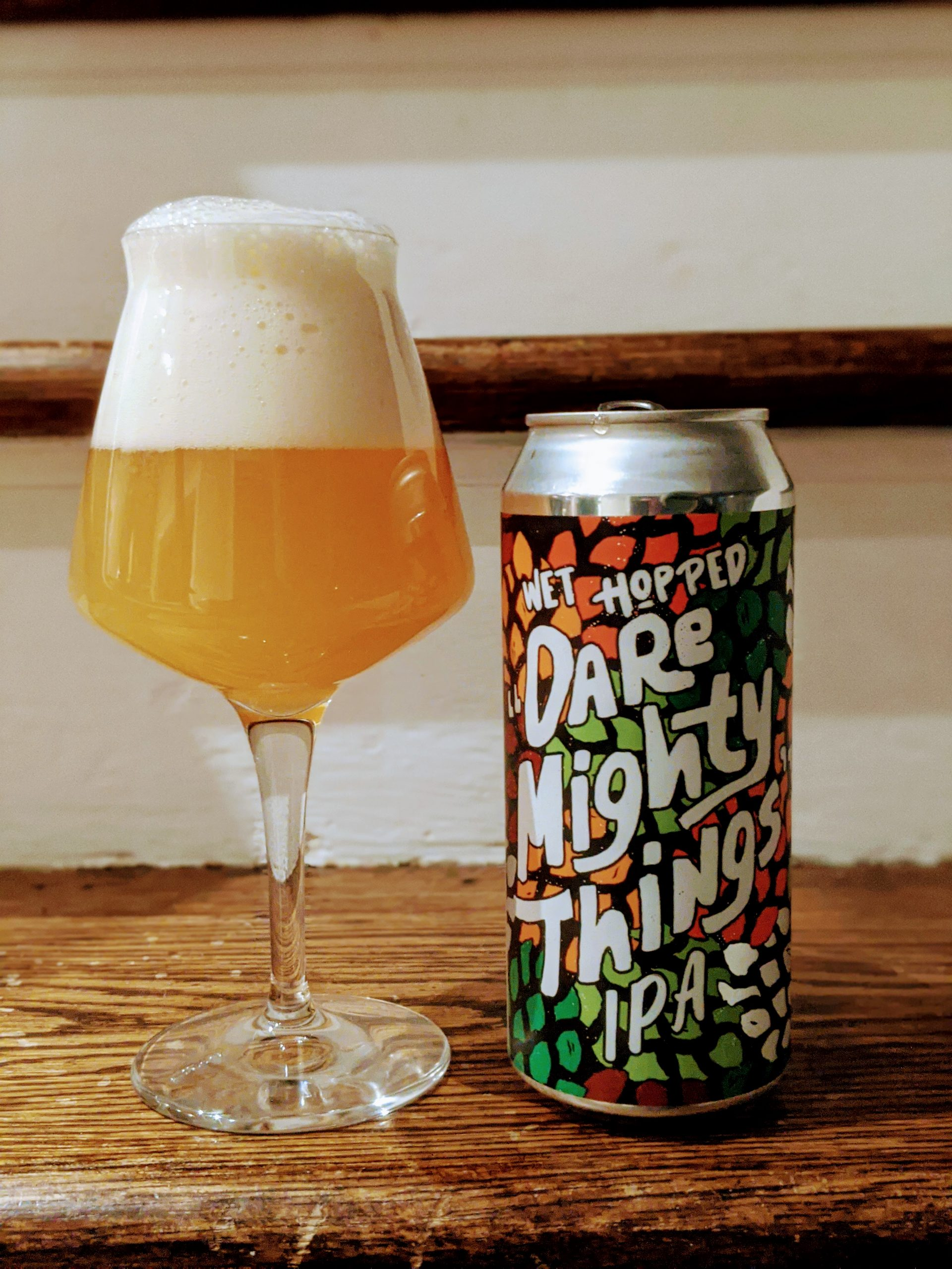 Dare Mighty Things - Wet Hopped